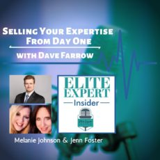 Selling Your Expertise From Day One | with Dave Farrow