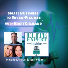 Small Business to Seven-Figures | with Brett Gilliland