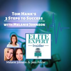 Tom Hank's 3 Steps to Success | with Melanie Johnson