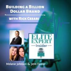 Building a Billion Dollar Brand | with Rick Cesari