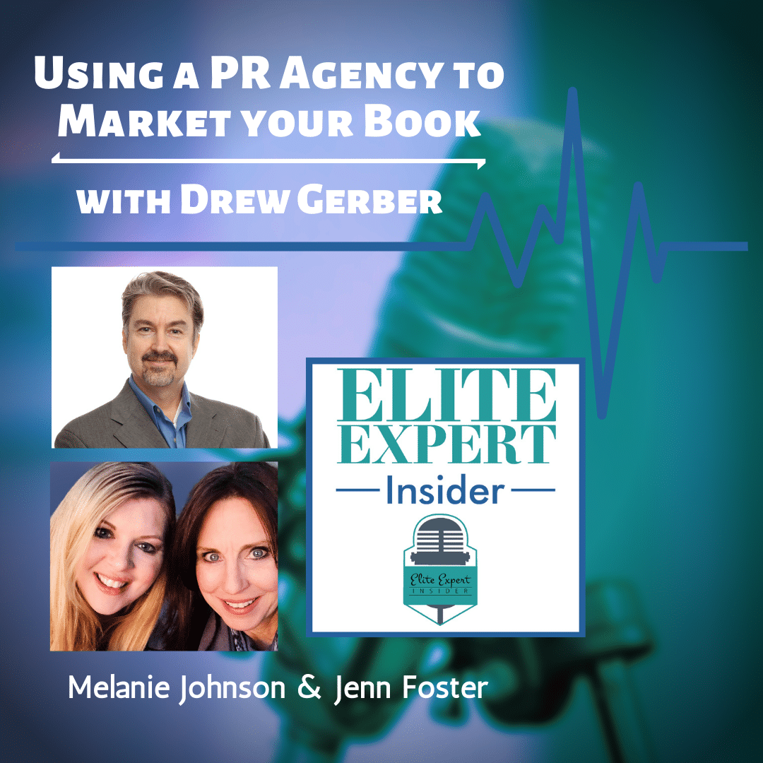 Using a PR Agency to Market your Book | with Drew Gerber