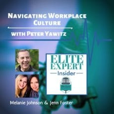 Navigating Workplace Culture | with Peter Yawitz