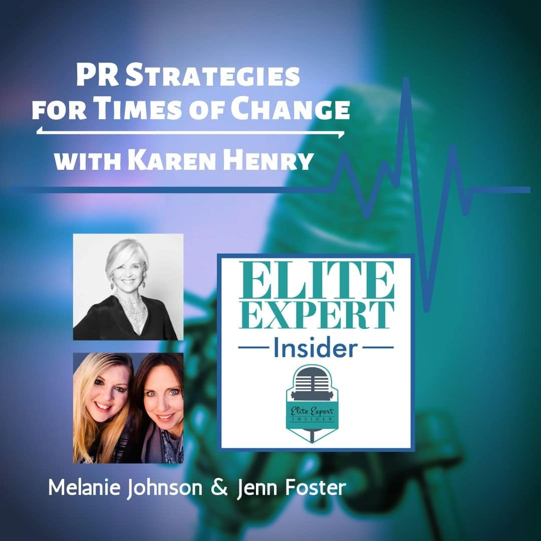 PR Strategies for Times of Change | with Karen Henry