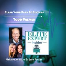 Clear Your Path To Success with Todd Palmer