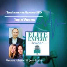 The Insights Behind SEO With John Vuong