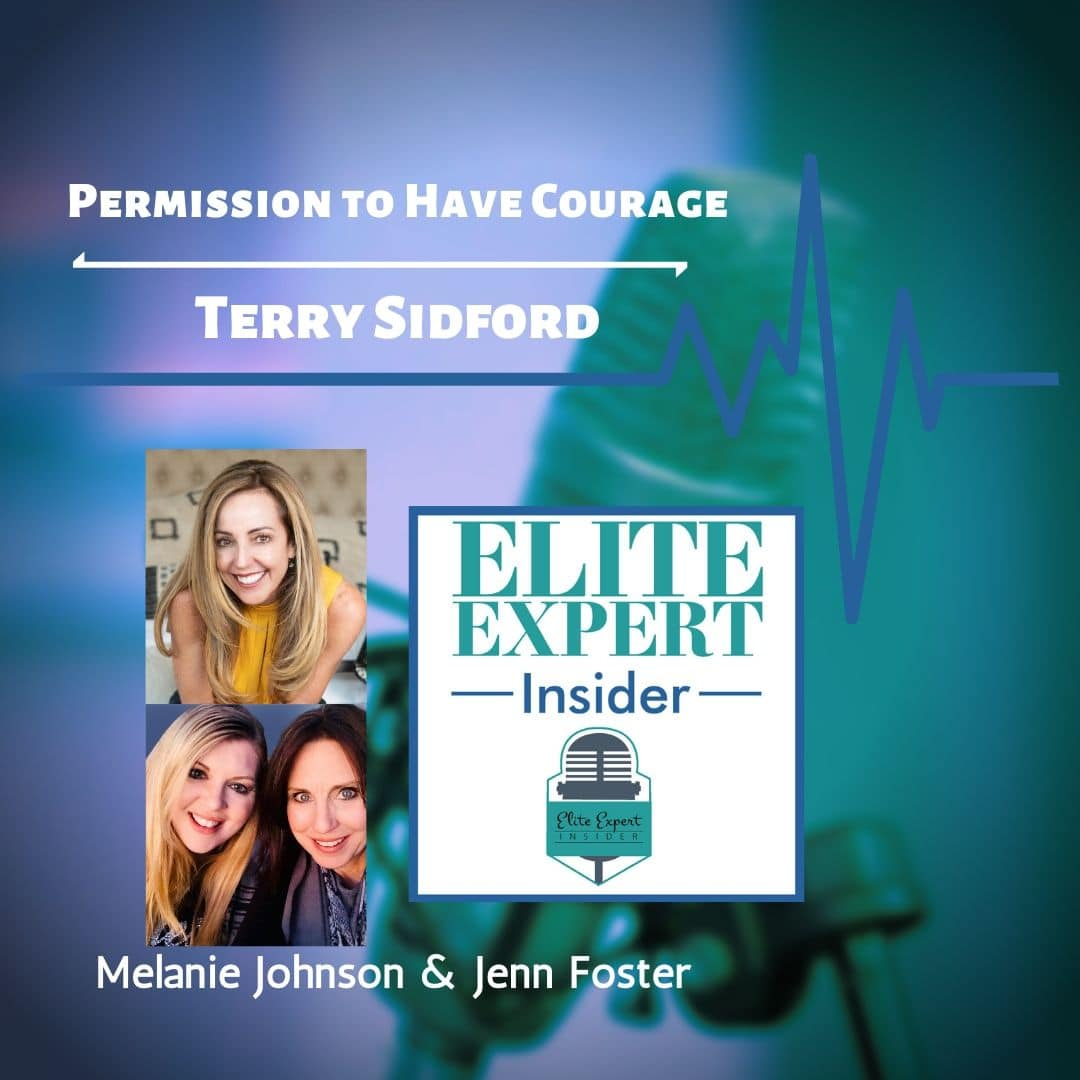 Permission to Have Courage with Terry Sidford