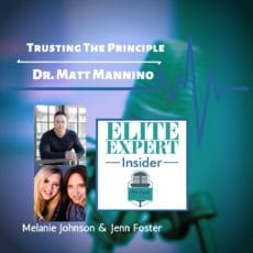 Trusting The Principle With Dr. Matt Mannino