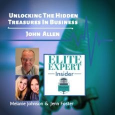 Unlocking The Hidden Treasures In Business With John D Allen