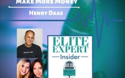 Make More Money with Henry Daas