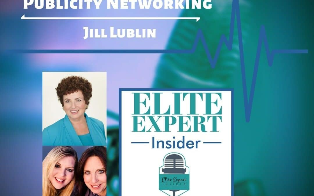Publicity Networking with Jill Lublin