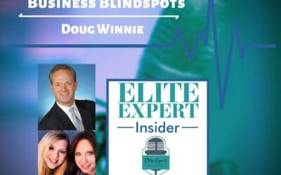 Business Blindspots With Doug Winnie