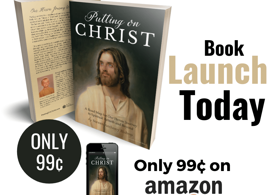 Book Release – Putting on Christ by Steven Anthony Bishop