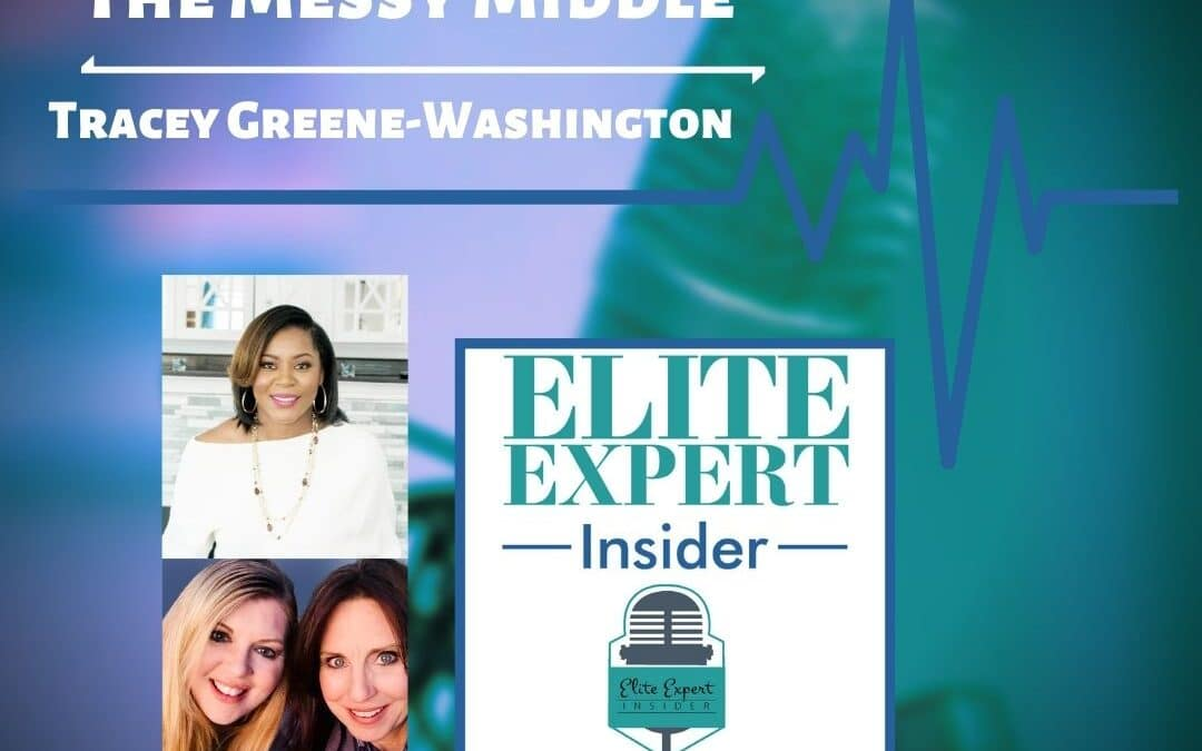 The Messy Middle with Tracey Greene-Washington