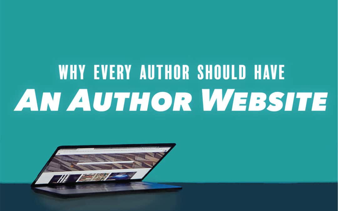 Why Every Author Should Have A Website