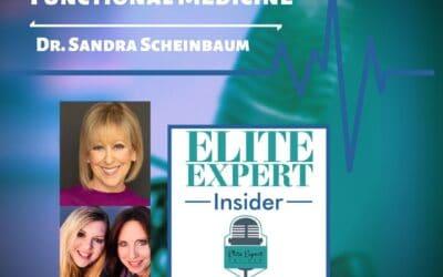 Functional Medicine With Dr. Sandra Scheinbaum