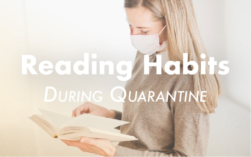 How Our Reading Habits Have Changed During Quarantine