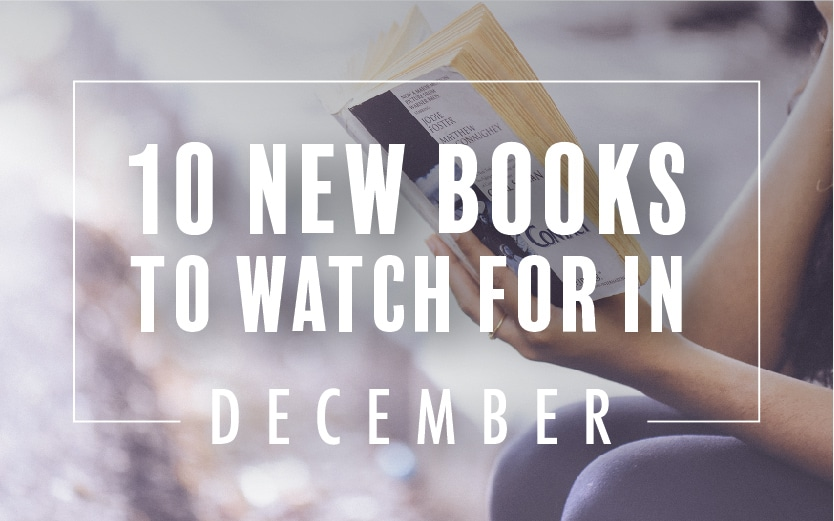10 New Books to Watch For in December