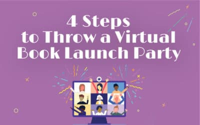 4 Steps to Throw a Virtual Book Launch Party