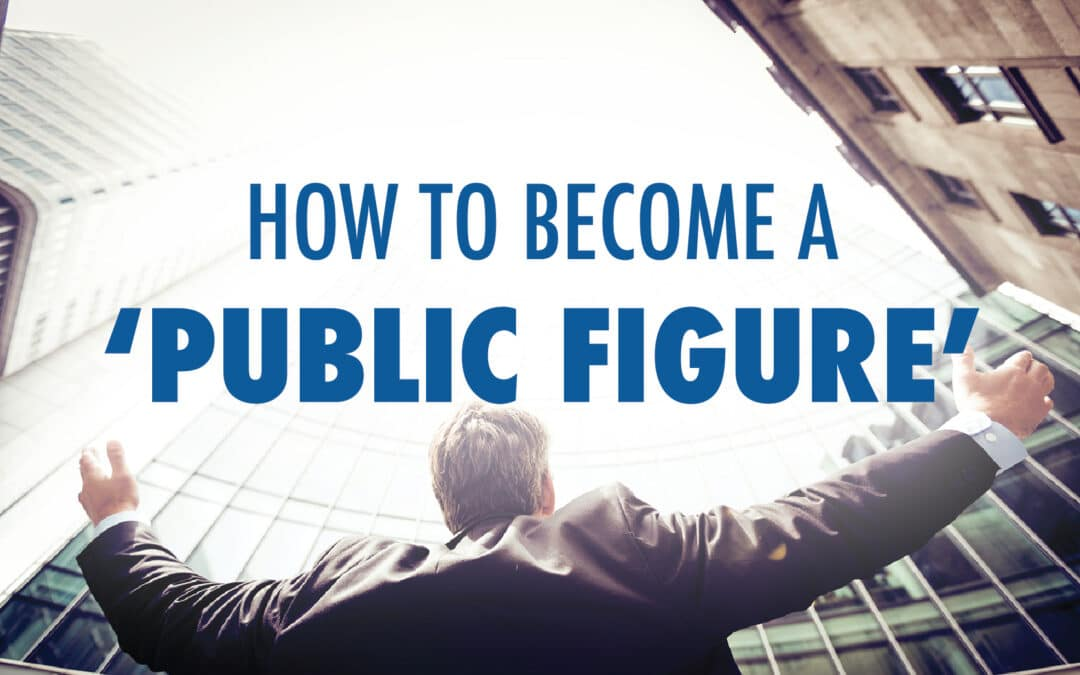 How To Become A 'Public Figure'