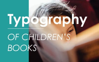 Typography of Children's Books