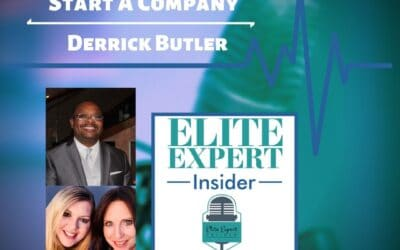 3 Main Ingredients To Start A Company With Derrick Butler