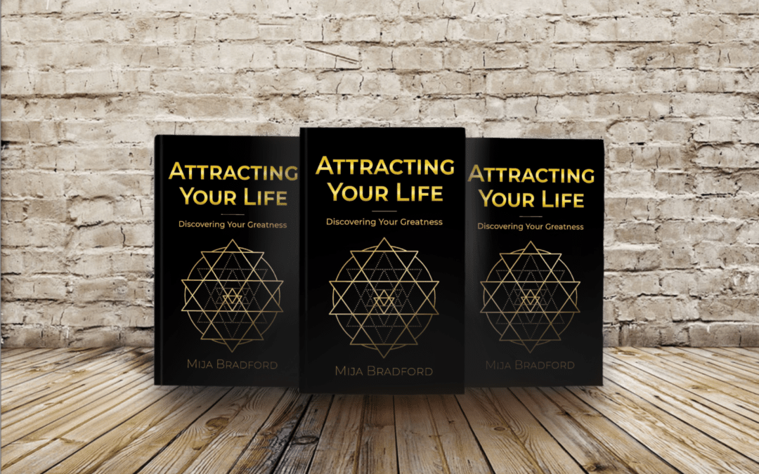 Attracting Your Life [Book Release]