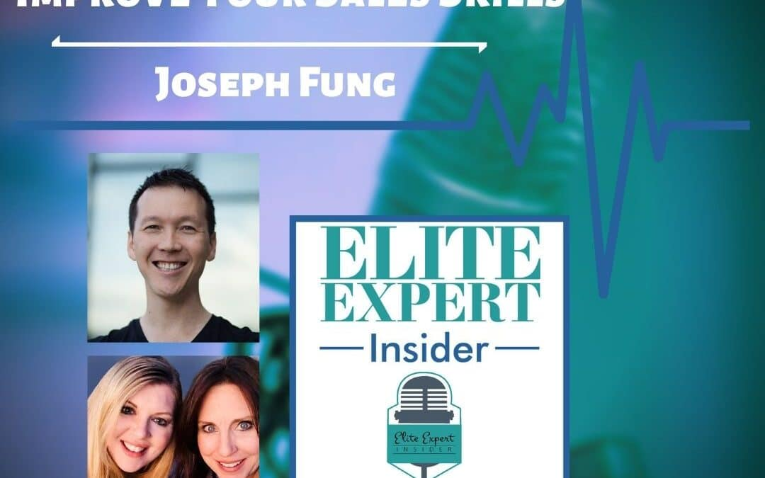 Improve Your Sales Skills With Joseph Fung