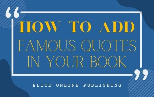 How to Add Famous Quotes in Your Book