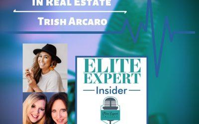 Using Manifestation in Real Estate With Trish Arcaro
