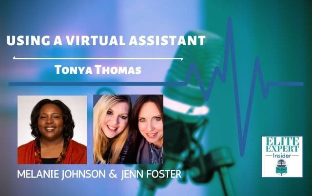 Using A Virtual Assistant With Tonya Thomas