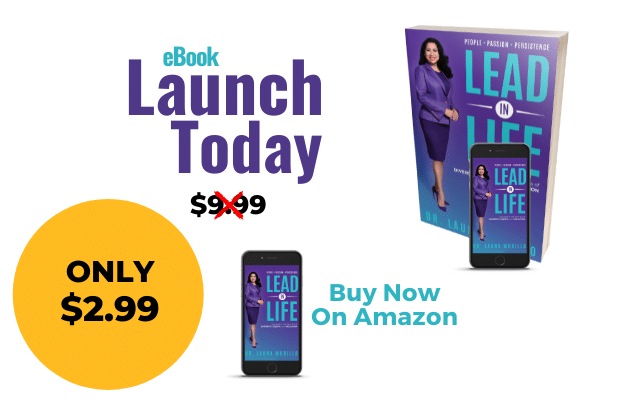 [Book Release] Lead In Life:  People. Passion. Persistence by Dr. Laura Murillo