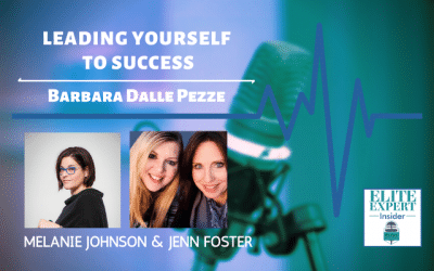 Leading Yourself To Success with Barbara Dalle Pezze