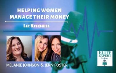 Helping Women Manage Their Money with Liz Kitchell
