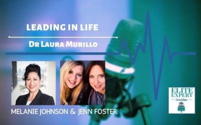 Leading in Life with Dr Laura Murillo