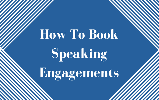 How To Book Speaking Engagements as an Author